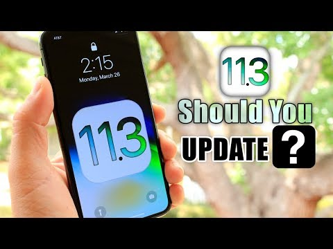 iOS 11.3 Should You Update?