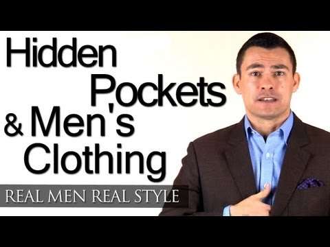 Hidden Pockets & Mens Clothing - Men's Style Advice - Male Fashion Tips - Menswear Pockets