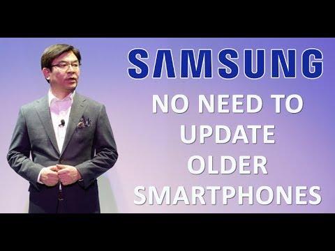 Samsung Doesn't Need To Update Older Smartphones