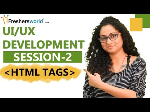 Learn UI/UX Development – Session 2 II HTML Tags