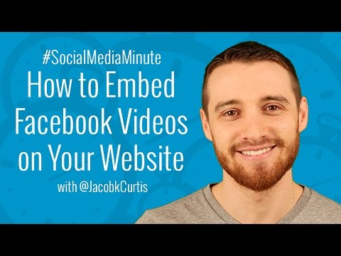 [HD] How to Embed Native Facebook Videos on Your Website - #SocialMediaMinute