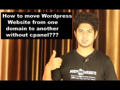 How to  move Wordpress Website one domain to another domain without cpanel???