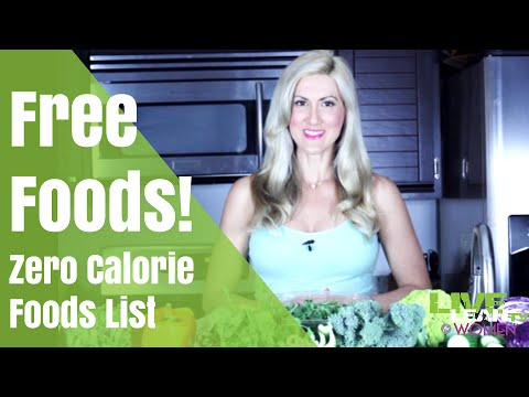 Free Foods!! Zero Calorie Food List