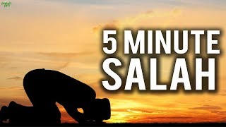 ARE YOU PRAYING YOUR ENTIRE SALAH IN 5 MINUTES?