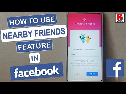 HOW TO USE NEARBY FRIENDS FEATURE IN FACEBOOK