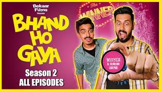 Bhand Ho Gaya | Season 2 | ALL EPISODES