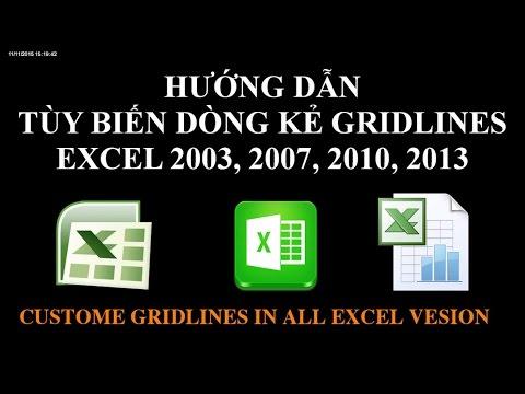 Tùy biến đường kẻ Gridlines trong excel 2003, 2007, 2010, 2013