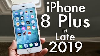 iPhone 8 Plus In LATE 2019! (Still Worth It?) (Review)