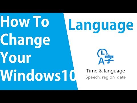 How To Change Your Language On Windows 10 ✔