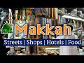 Download Makkah | Streets | Food | Shopping | Hotels 2019 MP3,3GP,MP4