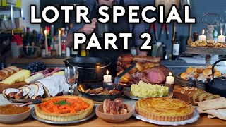 Binging with Babish: LOTR Special Part 2