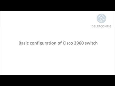Basic configuration of cisco 2960 switch