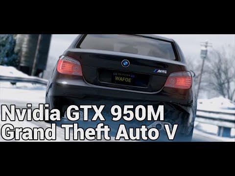Grand Theft Auto V - Nvidia GeForce GTX 950M Test