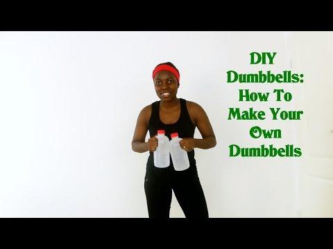 DIY Dumbbells: How to Make Dumbbells At Home