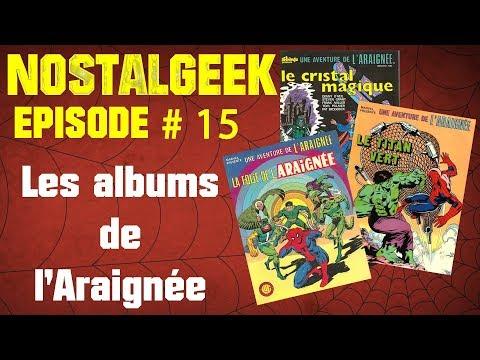 NOSTALGEEK 15 Les albums de l'Araignée