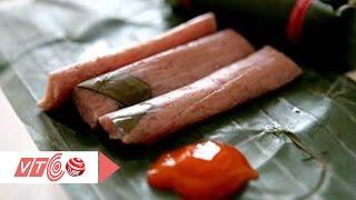 Ăn nem chua rước tá bệnh vào người | VTC
