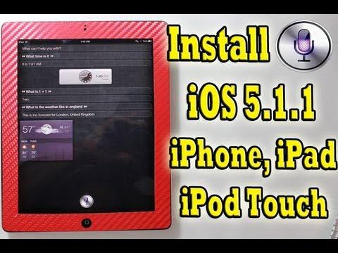 Install Siri iOS 5.1.1 iPad 3,2,1 iPhone 4,3GS, iPod Touch 4