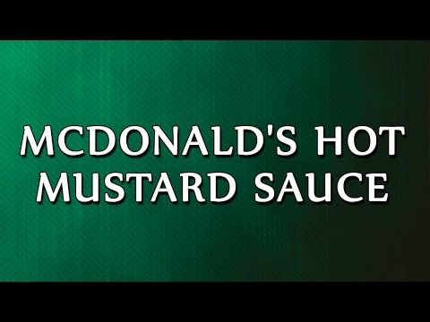 McDonald's Hot Mustard Sauce   RECIPES   EASY TO LEARN