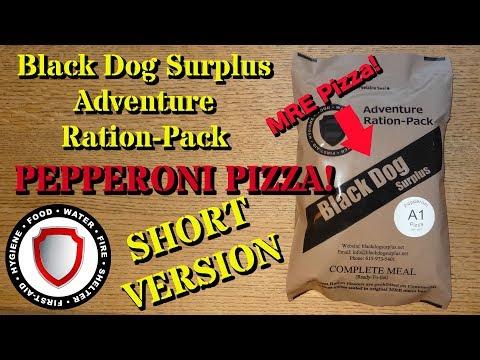 MRE Pizza! 2018 Black Dog Surplus Adventure Ration-Pack (Short Version)
