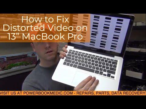 Distorted Video on Macbook Pro 13