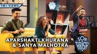 Son Of Abish feat. Aparshakti Khurana & Sanya Malhotra