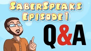 SaberSpeaks #1: Questions & Answers