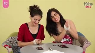 Aastha & Riya Take The No Thumbs Challenge - POPxo