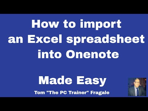 Importing an Excel File into OneNote - How to Import an Excel spreadsheet into OneNote