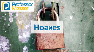 Hoaxes - Comptia Security  Sy0-501 - 1.2