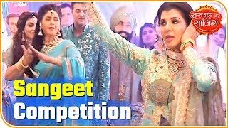 Competition included in pre-wedding ceremonies | Choti Sardarni