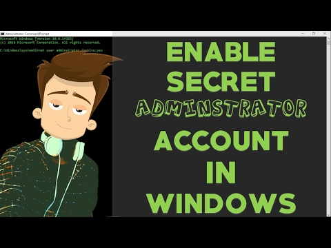 How To Enable Secret Administrator Account With CMD | Windows XP/vista/7//8.1/10
