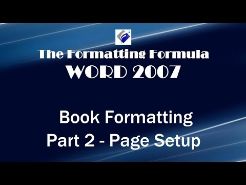 Word 2007   Book Formatting Part 2 Page Setup