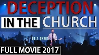 Deception In The Church (2017) FULL CHRISTIAN MOVIE [A film by Collin Retkowski and One Reality]