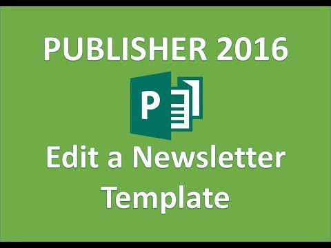 Publisher 2016   Edit a Newsletter Template