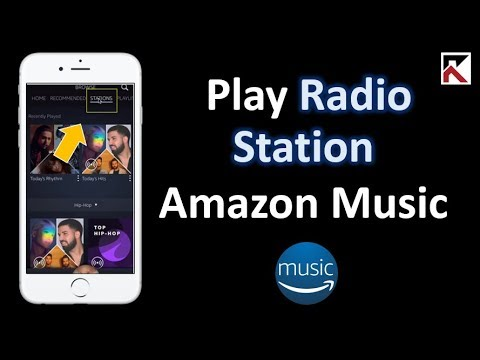 How To Play Radio Station Amazon Music