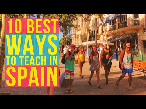 Top 10 Best Programs to Teach English Abroad in Spain 2018!