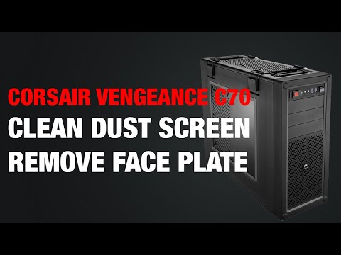 How to Remove / Clean Dust Screen of Vengeance C70 Mid-Tower Gaming Case