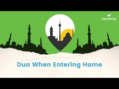 Dua 11: Dua Upon Entering Home