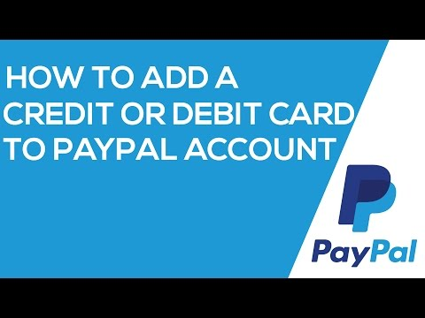 How to add a Credit or Debit card to PayPal account