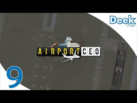 Let's Play Airport CEO - 9 - Changing Taxiways, Fixing Major Issues - Scheduling Too Many Flights!