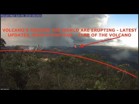 Another Volcano Erupts, Over 2000 Missing, Live Kilauea Footage & Yellowstone Updates