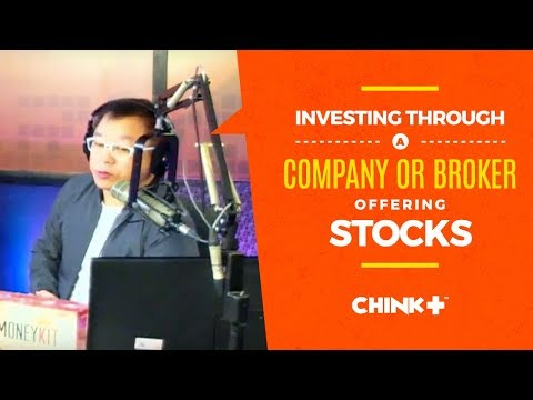 Investing through a Company or Broker Offering stocks?