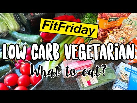 LOW CARB VEGETARIAN What To Eat? #FitFriday