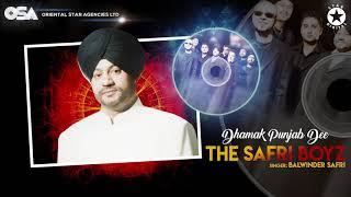 Dhamak Punjab Dee   The Safri Boyz   Balwinder Safri   full video   OSA Official