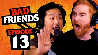 Bad Friends Drinking Game   Ep 13   Bad Friends with Andrew Santino and Bobby Lee