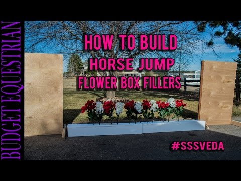 How To Make Flower Boxes For Horse Jumps #SSSVEDA