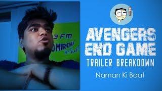 Avengers End Game Trailer BREAKDOWN | Naman Ki Baat | Radio Mirchi