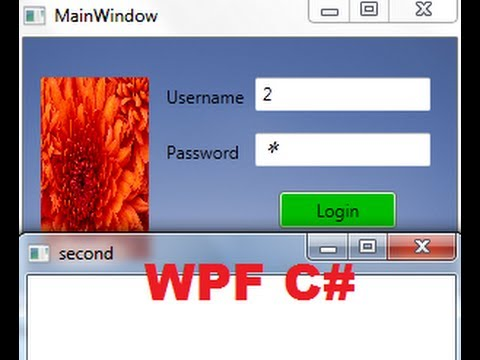 C# WPF Tutorial 9- Open New WPF Window on button click ( with Login )