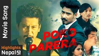 Poko Parera | New Nepali Movie LAPPAN CHHAPPAN Song Ft. Saugat Malla, Dayahang Rai, Nischal Basnet