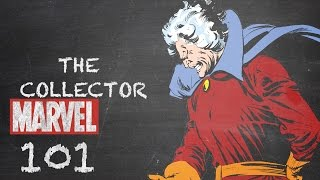 Finders, Keepers – The Collector – Marvel 101